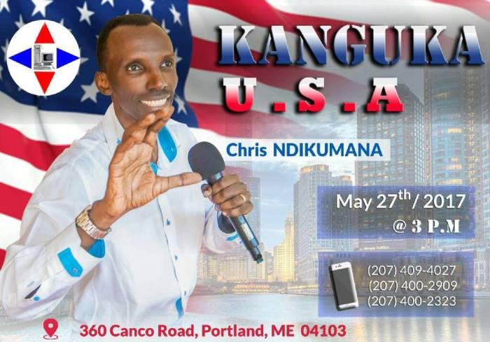 « KANGUKA », Chris NDIKUMANA sera au USA le samedi 27 mai 2017 (affiche)